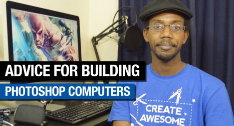 Building Your Best Photoshop Computer for 2015